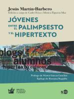 Jóvenes: Entre el palimpsesto y el hipertexto