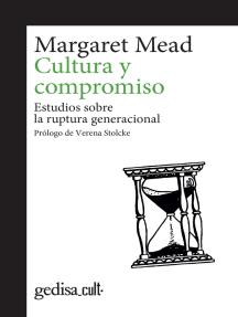 Cultura y compromiso: Estudios sobre la ruptura generacional