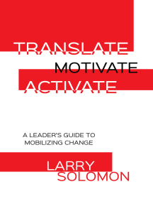 Translate, Motivate, Activate: A Leader's Guide to Activating Change