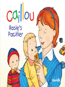 Read Caillou Rosie S Pacifier Online By Christine L Heureux And Pierre Brignaud Books