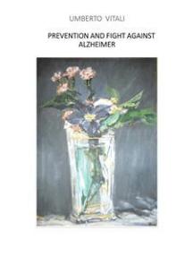 Prevention and fight against alzheimer