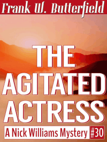 The Agitated Actress: A Nick Williams Mystery, #30