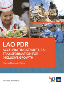 Lao PDR: Accelerating Structural Transformation for Inclusive Growth