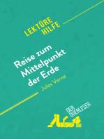 Reise zum Mittelpunkt der Erde von Jules Verne (Lektürehilfe)