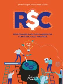 R$C: Responsabilidade $ocioambiental Compartilhada no Brasil