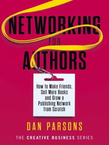 Networking for Authors: The Creative Business Series, #2