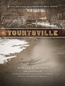 Yountsville: The Rise and Decline of an Indiana Mill Town