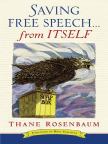 Saving Free Speech...from Itself
