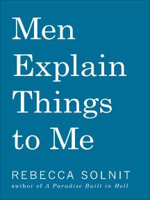 Men Explain Things to Me