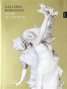Galleria Borghese: Guide du visiteur