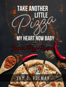 Take Another Little Pizza My Heart Now Baby