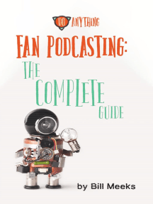 Fan Podcasting: The Complete Guide