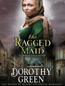The Ragged Maid (The Winds of Misery Victorian Romance #1) (A Family Saga Novel): The Winds of Misery, #1