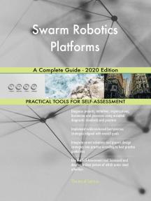 Swarm Robotics Platforms A Complete Guide - 2020 Edition