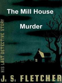 The Mill House Murder