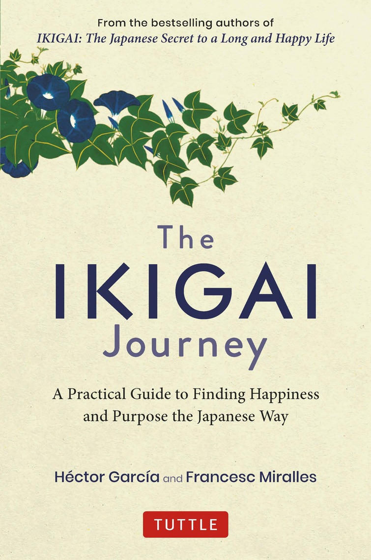 Read The Ikigai Journey Online by Hector Garcia and ...