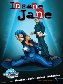 Insane Jane: Doctors Without Patience #1