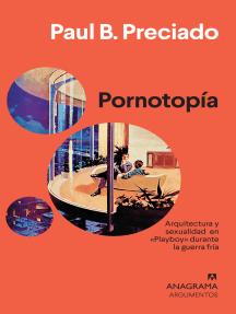 Pornotopía: Arquitectura y sexualidad en «Playboy» durante la guerra fría