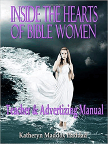 Inside the Hearts of Bible Women Teacher's and Advertising Manual: Inside the Hearts of Bible Women, #2