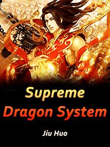 Supreme Dragon System: Volume 10