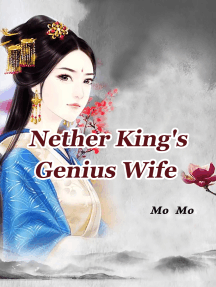 Nether King's Genius Wife: Volume 18