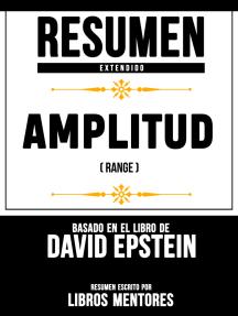 Resumen Extendido: Amplitud (Range) - Basado En El Libro De David Epstein