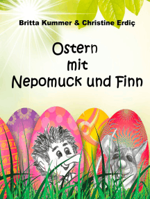 Ostern mit Nepomuck und Finn