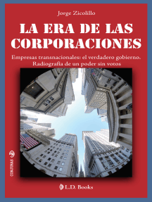 Las era de las corporaciones: Empresas transnacionales: el verdadero bobierno