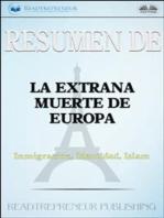 Resumen De La Extraña Muerte De Europa