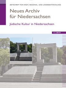 Neues Archiv für Niedersachsen 1.2019: Jüdische Kultur in Niedersachsen