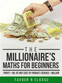 The Millionaire's Maths For Beginners