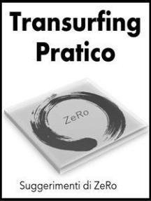Transurfing pratico - Suggerimenti di ZeRo