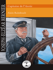 Joseph-Elzéar Bernier: Capitaine de l'Arctic