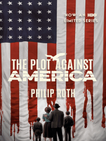 The Plot Against America: A Novel