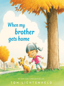 When My Brother Gets Home