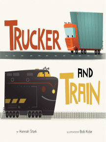 Trucker and Train