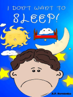 I don't want to sleep!
