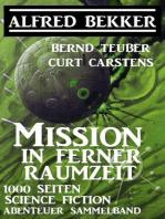 Mission in ferner Raumzeit