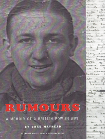 Rumours: A Memoir of a British POW in WWII