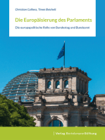 Die Europäisierung des Parlaments: Die europapolitische Rolle von Bundestag und Bundesrat
