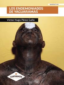 Los Endemoniados de Yaguaramas