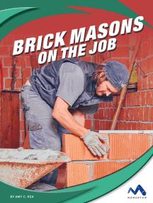 Brick Masons on the Job