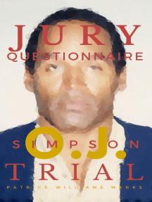 OJ Simpson: Jury Questionnaire: OJ Simpson, #2