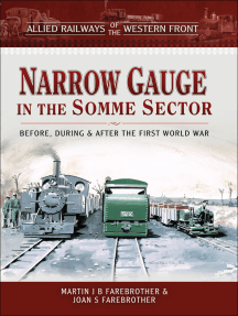 Narrow Gauge in the Somme Sector: Before, During & After the First World War