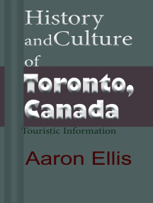 History and Culture of Toronto, Canada: Touristic Information