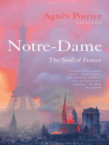 Notre-Dame: The Soul of France
