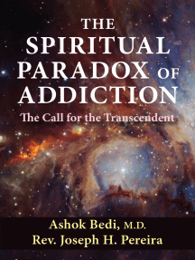 The Spiritual Paradox of Addiction: The Call for the Transcendent