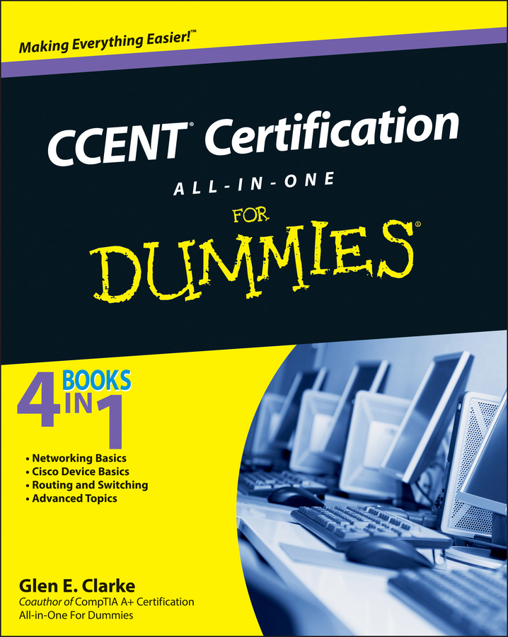 Ccent Certification All In One For Dummies By Glen E Clarke By Glen