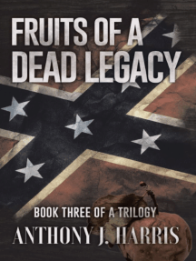 Fruits of a Dead Legacy