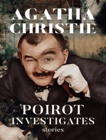 Poirot Investigates: Stories